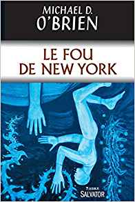 Fou de New-York (Le)