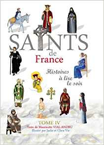 Saints de France. Tome IV