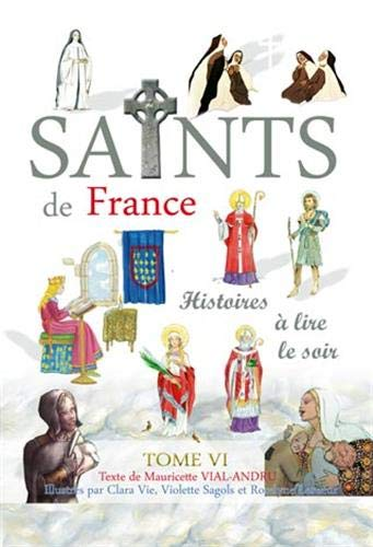 Saints de France. Tome VI