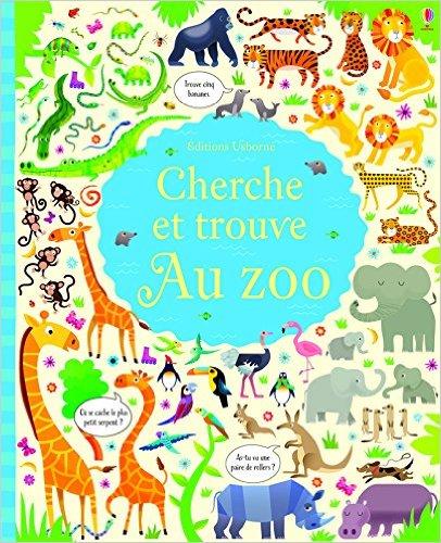 Cherche Et Trouve Au Zoo Livre Pour Enfant 6 7 Ans Cp
